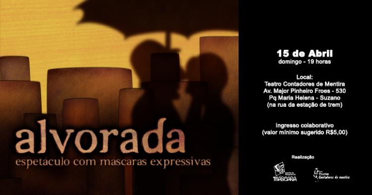 """""""Alvorada"""" no Teatro Contadores de Mentira"""
