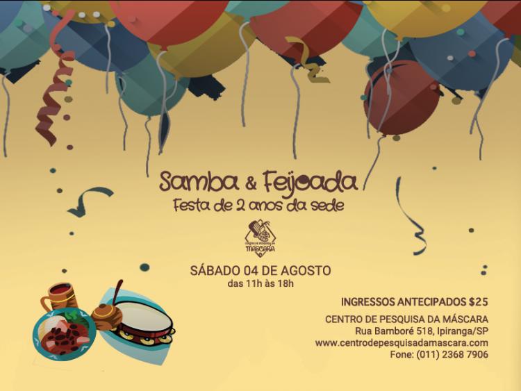 Samba e Feijoada – Festa de 2 Anos da Sede do Centro de Pesquisa da Máscara