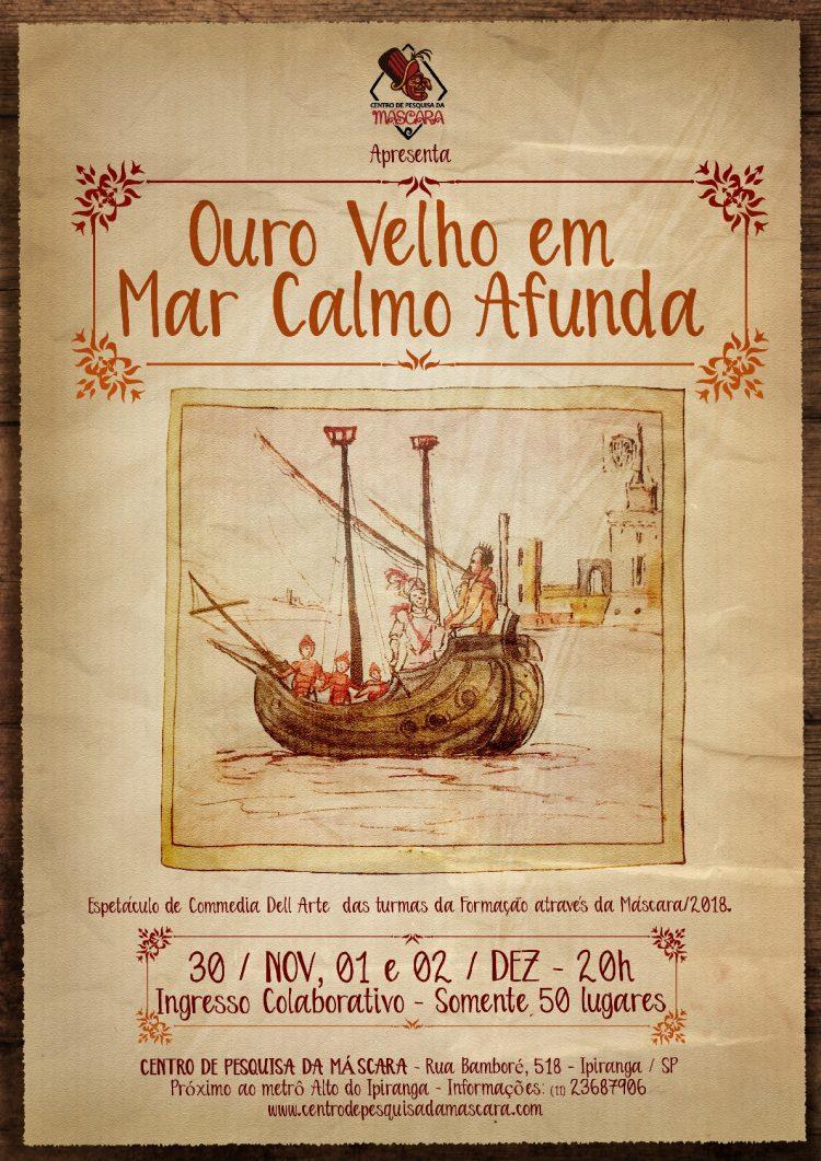"""""""Ouro Velho em Mar Calmo Afunda"""""""
