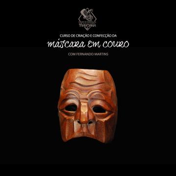 Curso de Criação e Confecção da Máscara em Couro