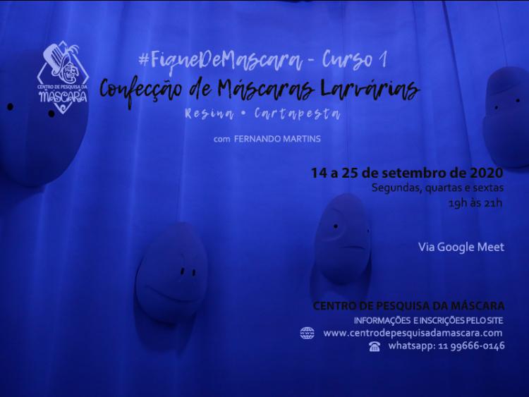 #FiqueDeMascara – Curso 1 : Confecção de Máscaras Larvárias