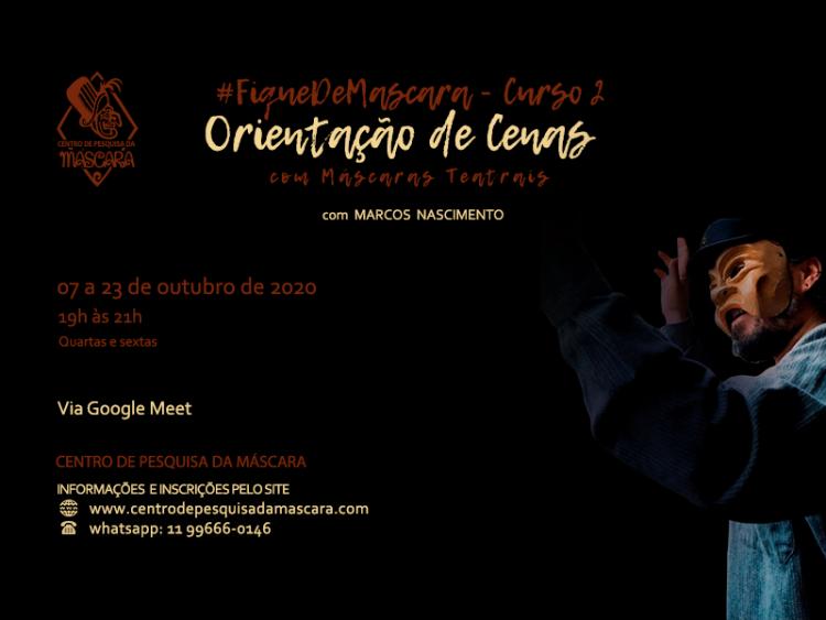 #FiqueDeMascara – Curso 2 : Orientação de cenas com Máscaras Teatrais